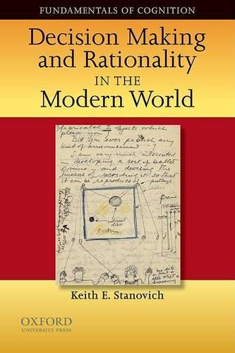 Decision Making and Rationality in the Modern World - Fundamentals in Cognition (Paperback)