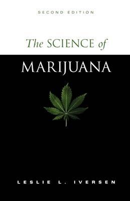 The Science of Marijuana (Paperback)