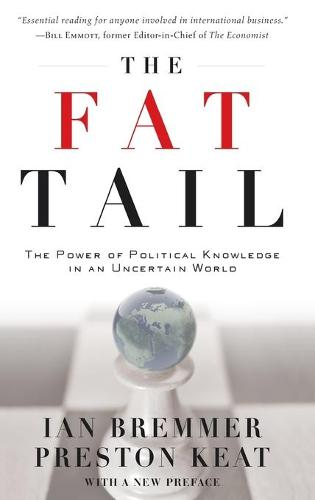 The Fat Tail: The Power of Political Knowledge for Strategic Investing (Hardback)