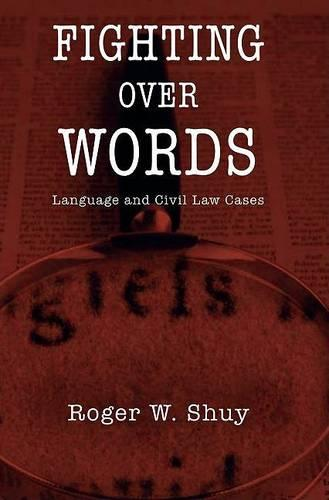 Fighting over Words: Language and Civil Law Cases (Hardback)
