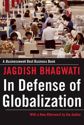 In Defense of Globalization: With a New Afterword (Paperback)