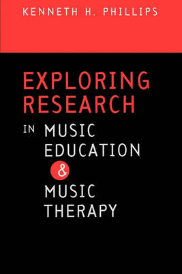 Exploring Research in Music Education and Music Therapy (Paperback)