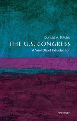 The U.S. Congress: A Very Short Introduction - Very Short Int (Paperback)