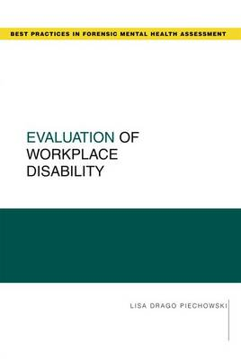 Evaluation of Workplace Disability - Guides to Best Practices for Forensic Mental Health Assessments (Paperback)