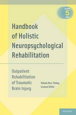 Handbook of Holistic Neuropsychological Rehabilitation: Outpatient Rehabilitation of Traumatic Brain Injury (Hardback)