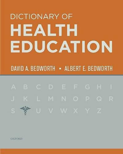 Dictionary of Health Education (Hardback)