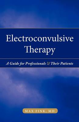 Electroconvulsive Therapy (Paperback)