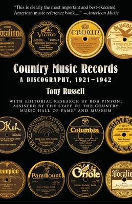 Country Music Records: A Discography, 1921-1942 (Paperback)