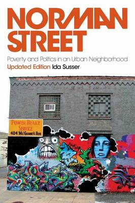 Norman Street: Poverty and Politics in an Urban Neighborhood (Paperback)