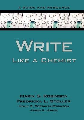 Write Like a Chemist: A Guide and Resource (Hardback)