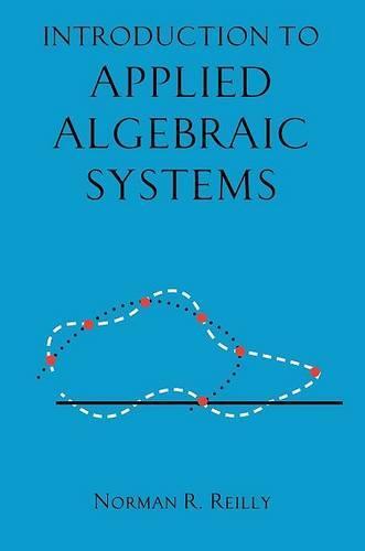 Introduction to Applied Algebraic Systems (Hardback)