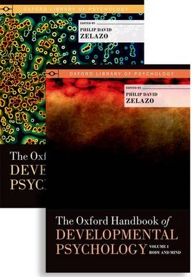 The Oxford Handbook of Developmental Psychology, Two-Volume Set - Oxford Library of Psychology (Hardback)