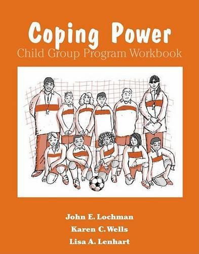Coping Power: Workbook: Child Group Program 8-Copy Set - Treatments That Work