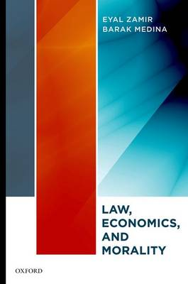 Law, Economics, and Morality (Hardback)