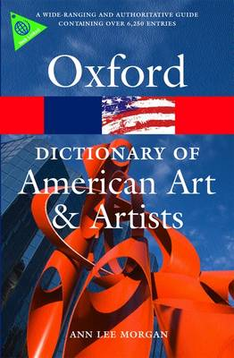 Oxford Dictionary of American Art and Artists - Oxford Quick Reference (Paperback)