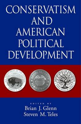 Conservatism and American Political Development (Hardback)