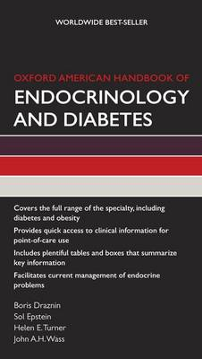 Oxford American Handbook of Endocrinology and Diabetes - Oxford American Handbooks in Medicine (Paperback)