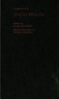 The Trojan Women - Greek Tragedy in New Translations (Hardback)