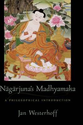 Nagarjuna's Madhyamaka: A Philosophical Introduction (Hardback)