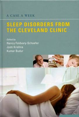 A Case a Week: Sleep Disorders from the Cleveland Clinic (Hardback)