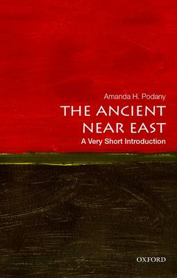 The Ancient Near East: A Very Short Introduction - Very Short Introductions (Paperback)