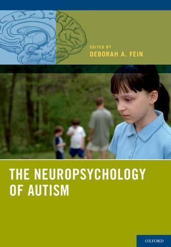 The Neuropsychology of Autism (Hardback)
