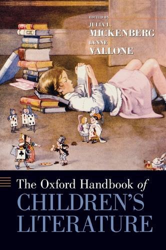 The Oxford Handbook of Children's Literature - Oxford Handbooks (Hardback)