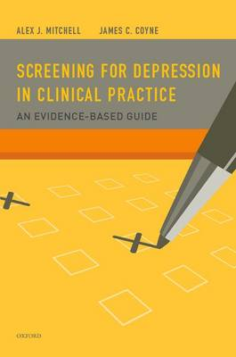 Screening for Depression in Clinical Practice: An Evidence-Based Guide (Paperback)