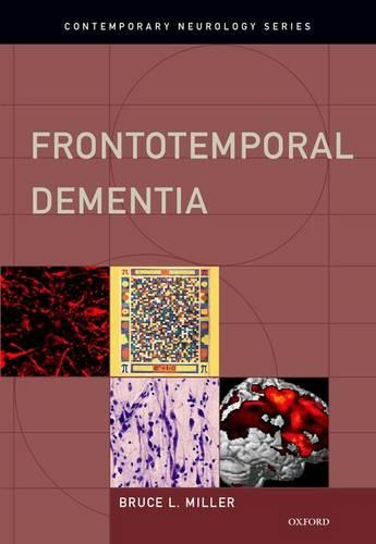 Frontotemporal Dementia - Contemporary Neurology Series (Hardback)