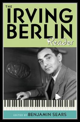The Irving Berlin Reader - Readers on American Musicians (Hardback)