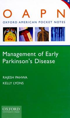 Management of Early Parkinson's Disease - Oxford American Pocket Notes (Spiral bound)
