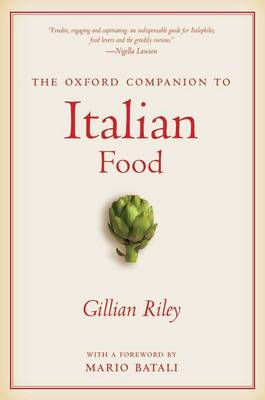 The Oxford Companion to Italian Food - Oxford Companions (Paperback)