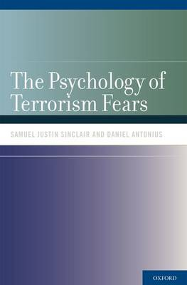 The Psychology of Terrorism Fears (Paperback)