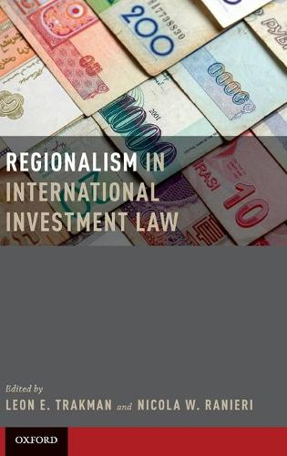 Regionalism in International Investment Law (Hardback)