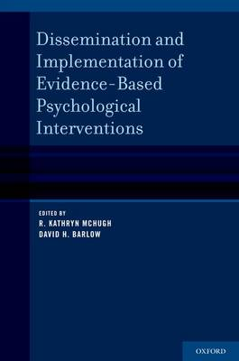 Dissemination and Implementation of Evidence-Based Psychological Treatments (Hardback)