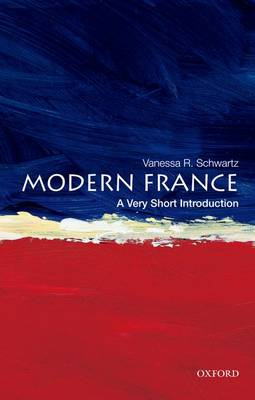 Modern France: A Very Short Introduction - Very Short Introductions (Paperback)