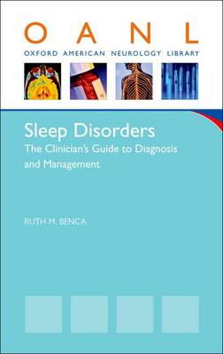 Sleep Disorders: The Clinician's Guide to Diagnosis and Management (Paperback)