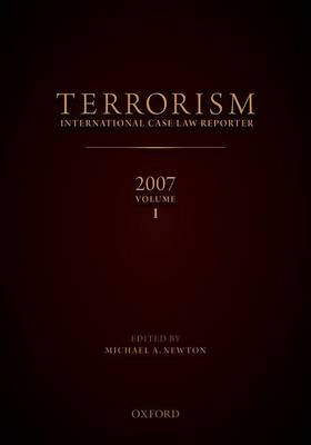 Terrorism International Case Reporter Volume 1: Volume 1 - Terrorism International Case Reporter Volume 1 (Hardback)