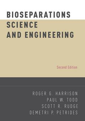 Bioseparations Science and Engineering - Topics in Chemical Engineering (Hardback)
