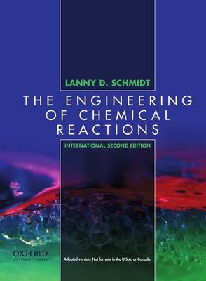 The Engineering of Chemical Reactions: International Edition (Paperback)