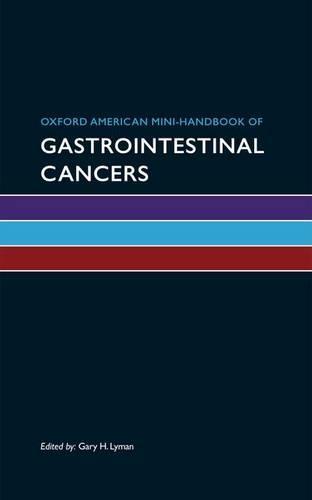 Oxford American Mini-Handbook of Gastrointestinal Cancers (Paperback)