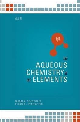 The Aqueous Chemistry of the Elements (Hardback)