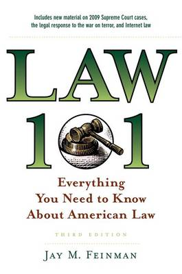 Law 101: Everything You Need to Know About American Law (Hardback)