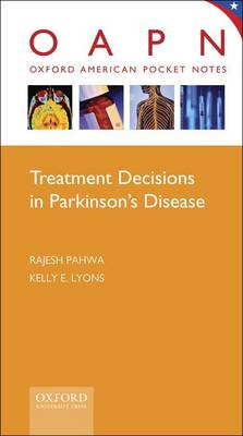 Treatment Decisions in Parkinson's Disease - Oxford American Pocket Notes (Spiral bound)