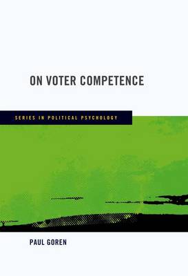 On Voter Competence - Series in Political Psychology (Hardback)