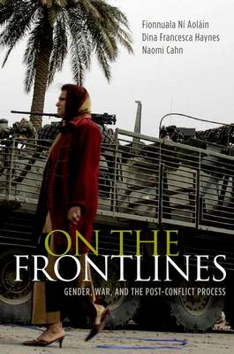 On the Frontlines: Gender, War, and the Post-Conflict Process (Paperback)
