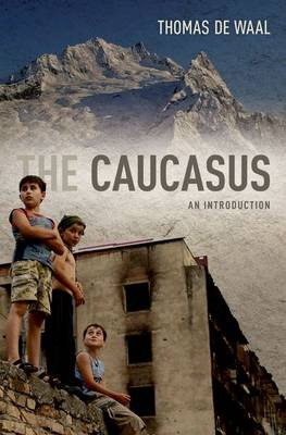 The Caucasus: An Introduction (Paperback)