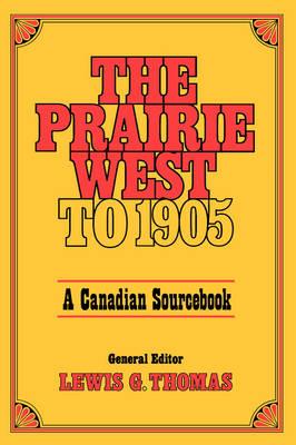 Prairie West to 1905 (Paperback)