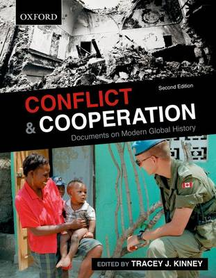Conflict and Cooperation: Documents on Modern Global History (Paperback)