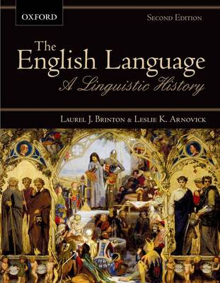 The English Language: A Linguistic History (Paperback)